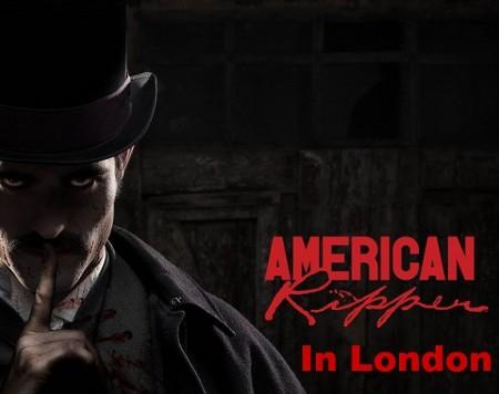 Американский Потрошитель в Лондоне / American Ripper in London (2017)