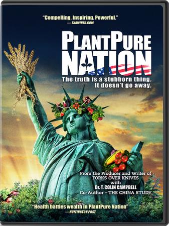 Растительная нация / PlantPure Nation (2017)