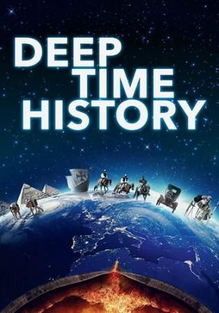 История далекого прошлого / Deep Time History (2017)