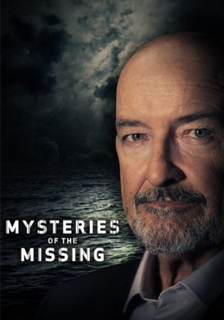 Загадочные исчезновения / Mysteries of the Missing (2017)